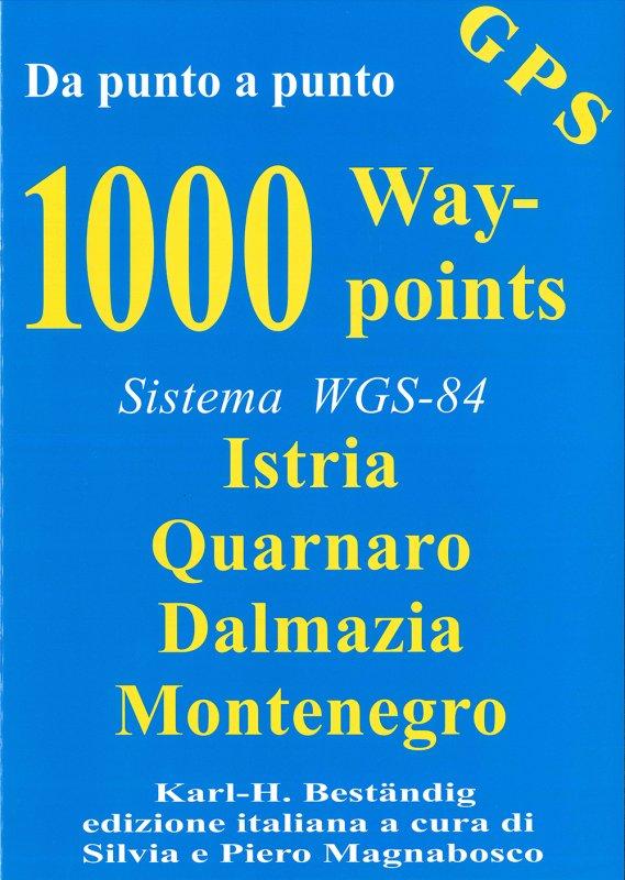 100 Waypoints Istria, Quarnaro, Montenegro. Sistema WGS-84