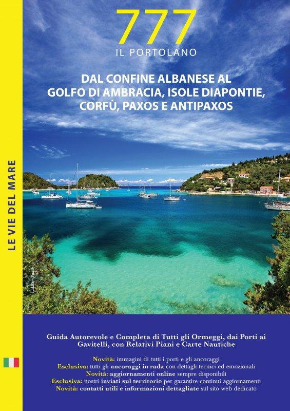 Dal Confine Albanese al Golfo di Ambracia, Isole Diapontie, Corfù, Paxos e Antipaxos