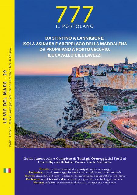 Sardegna – Da Stintino a Cannigione, Isola Asinara e Arcipelago della Maddalena.<br>Corsica  – Da Propriano a Porto Vecchio, Ile Cavallo e Lavezzi