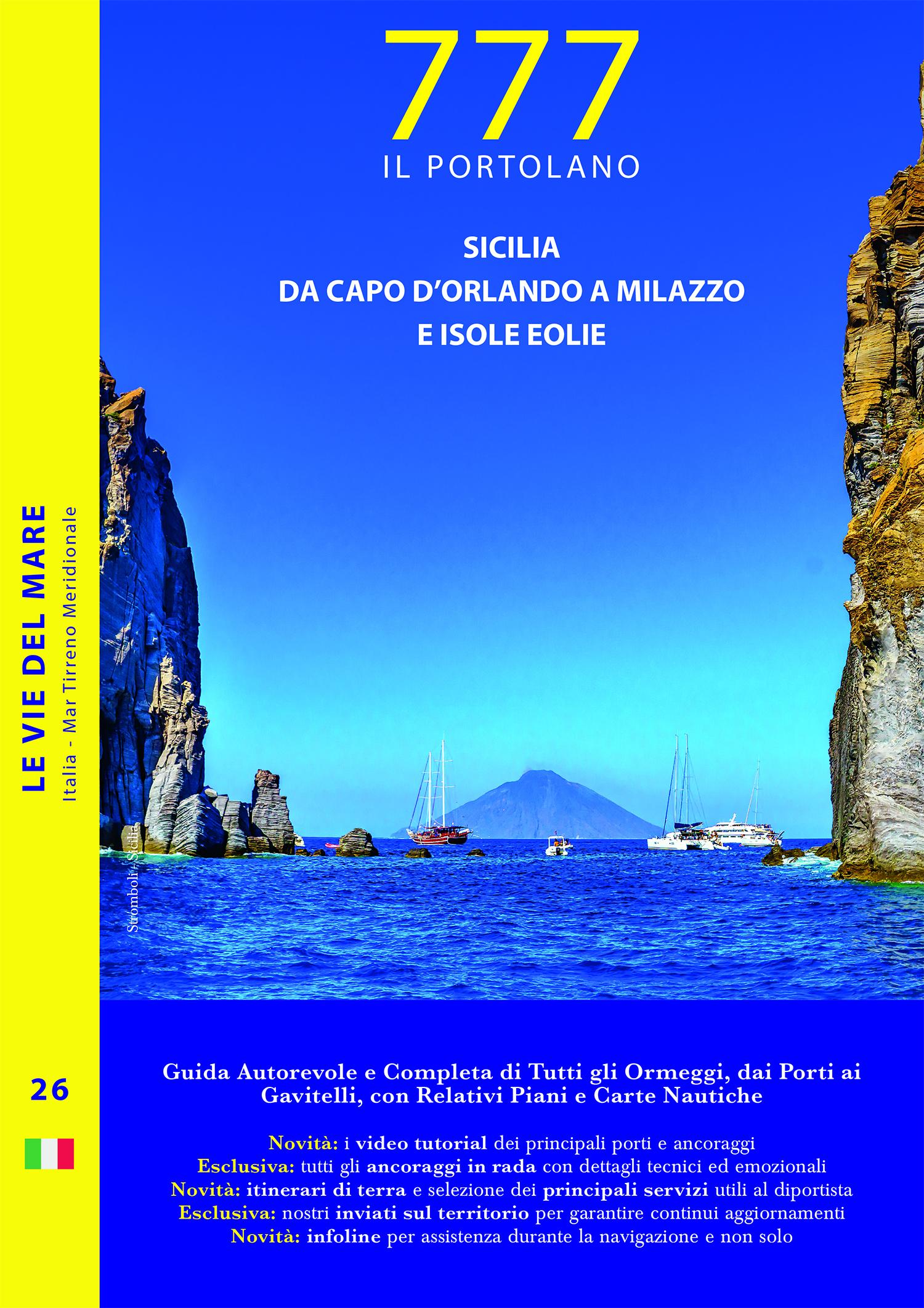 Sicilia – Da Capo d'Orlando a Milazzo e Isole Eolie