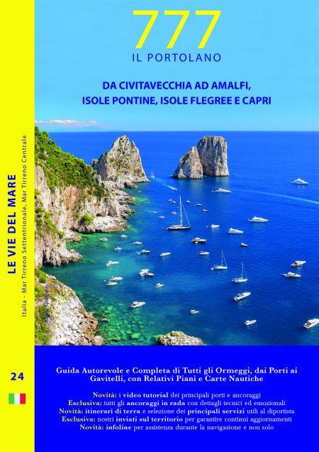 Da Civitavecchia ad Amalfi, Isole Pontine, Isole Flegree e Capri