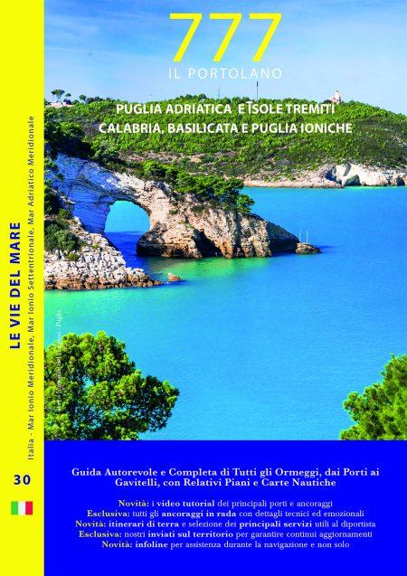 Puglia Adriatica e Isole Tremiti <br>Calabria, Basilicata e Puglia Ioniche