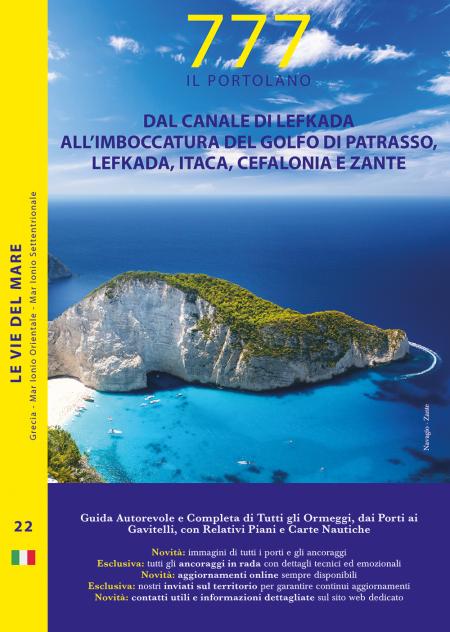 Dal Canale di Lefkada all'Imboccatura del Golfo di Patrasso, Lefkas, Itaca, Cefalonia e Zante