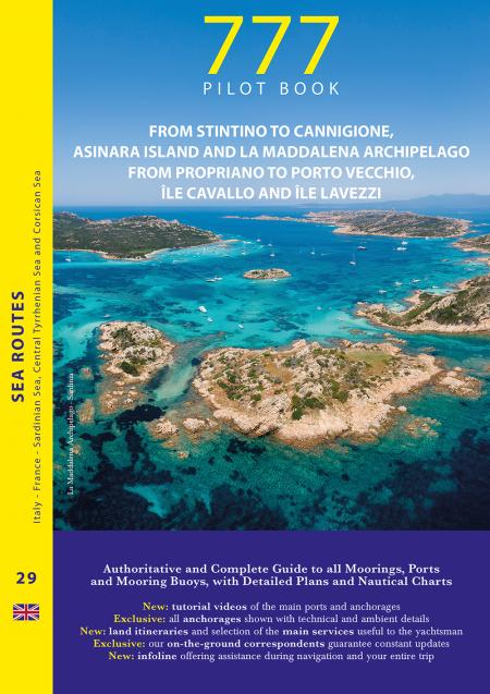 Sardinia – From Stintino to Cannigione, Asinara Island and La Maddalena Archipelago. Corsica –  From Propiano to Porto Vecchio, Ile Cavallo and Ile Lavezzi